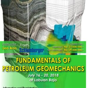 FUNDAMETALS OF PETROLEUM GEOMECHANICS | 16 – 20 July 2018 | Labuan Bajo Flores